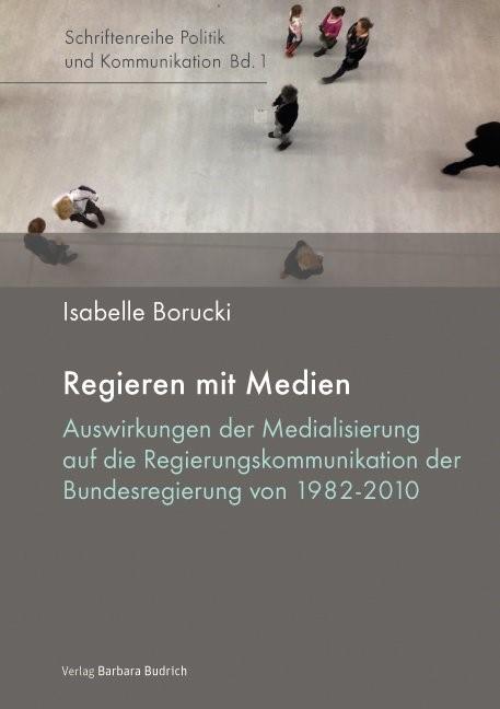 Regieren mit Medien | Borucki, 2014 | Buch (Cover)