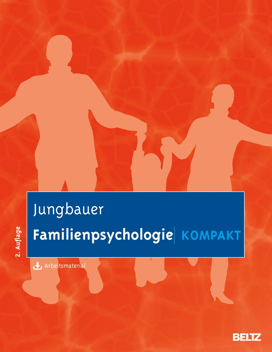 Familienpsychologie kompakt | Jungbauer | Neuausgabe, 2., aktualisierte und erweiterte Aufl., 2014 | Buch (Cover)