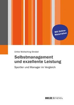 Abbildung von Wollsching-Strobel   Selbstmanagement und exzellente Leistung   2014   Sportler und Manager im Vergle...