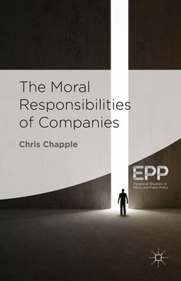 Abbildung von Chapple | The Moral Responsibilities of Companies | 2014 | 2014