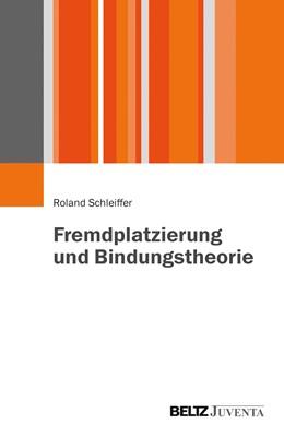Abbildung von Schleiffer   Fremdplatzierung und Bindungstheorie   2015