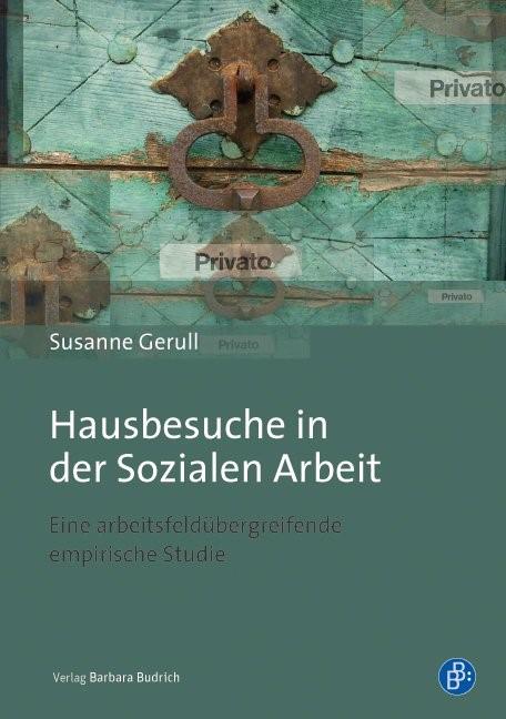 Abbildung von Gerull | Hausbesuche in der Sozialen Arbeit | 1. Aufl. 2014 | 2014