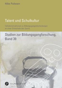 Abbildung von Pallesen | Talent und Schulkultur | 1. Auflage | 2014 | 39 | beck-shop.de