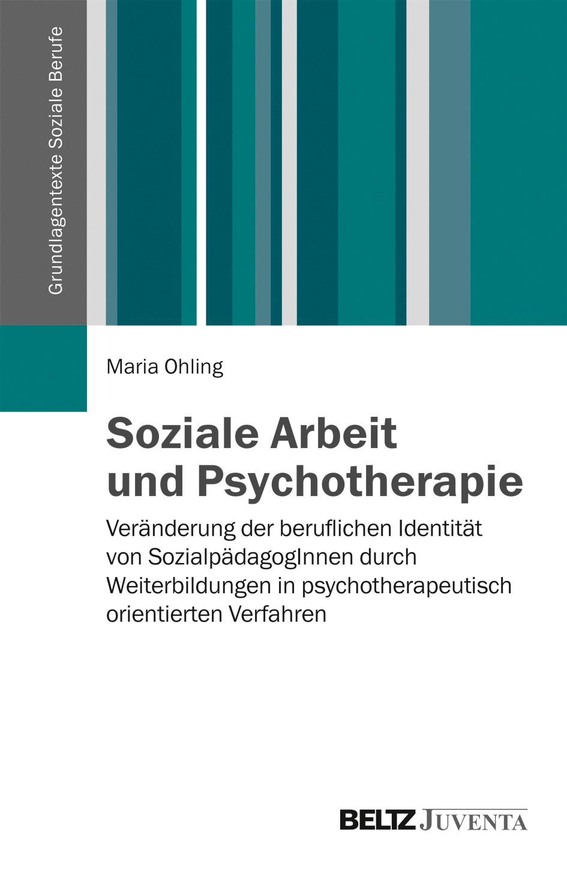 Soziale Arbeit und Psychotherapie | Ohling, 2015 | Buch (Cover)