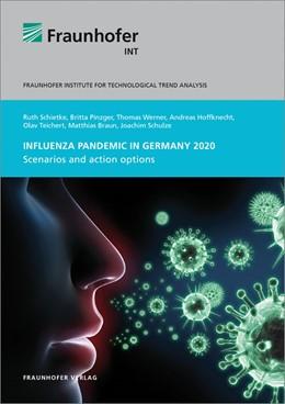 Abbildung von Schietke / / Pinzger | Influenza pandemic in Germany 2020. | 2014 | Scenarios and action options