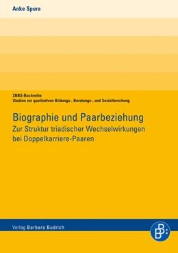 Abbildung von Spura | Biographie und Paarbeziehung | 1. Auflage | 2014 | beck-shop.de