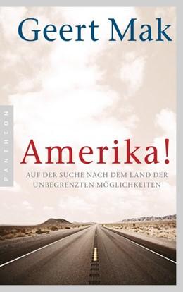 Abbildung von Mak | Amerika! | 2014 | Auf der Suche nach dem Land de...