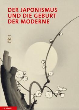 Abbildung von Irvine / Belgin | Der Japonismus und die Geburt der Moderne | 1. Auflage | 2014 | beck-shop.de