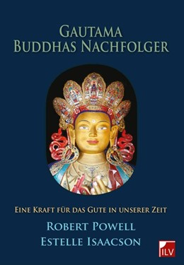 Abbildung von Powell / Isaacson | Gautama Buddhas Nachfolger | 1. Auflage | 2014 | beck-shop.de