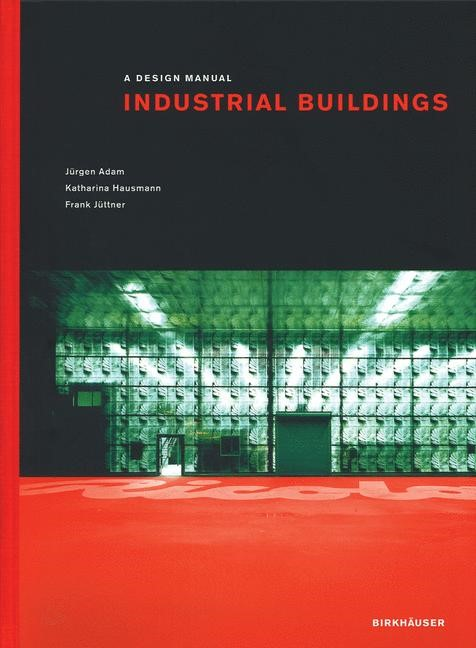 Industrial Buildings | Adam / Hausmann / Jüttner, 2004 | Buch (Cover)