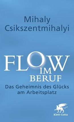 Abbildung von Csikszentmihalyi | Flow im Beruf | 1. Auflage | 2014 | beck-shop.de