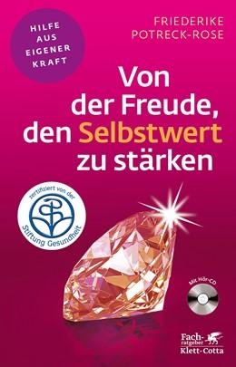Abbildung von Potreck-Rose | Von der Freude, den Selbstwert zu stärken | 13. Auflage | 2018 | beck-shop.de