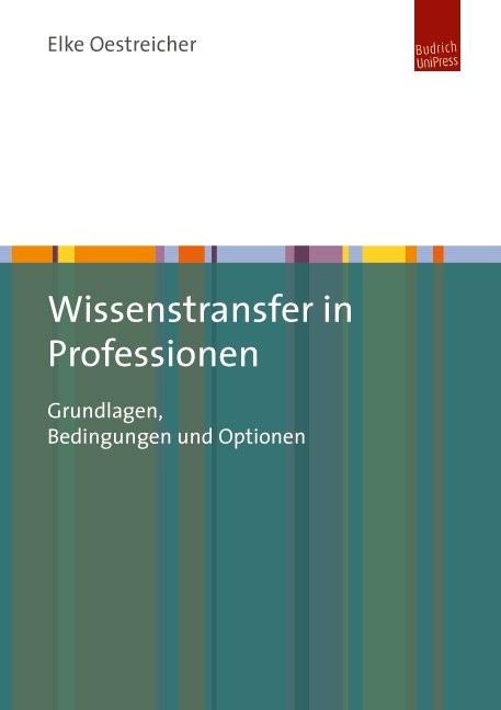 Wissenstransfer in Professionen   Oestreicher, 2014   Buch (Cover)
