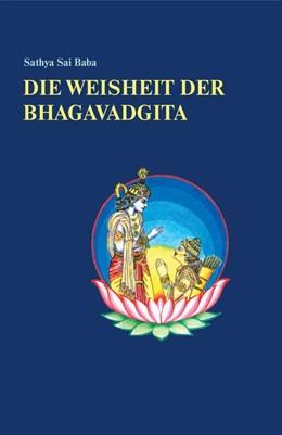 Abbildung von Sathya Sai Baba | Die Weisheit der Bhagavadgita | 5. Auflage | 2014