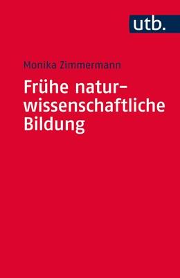 Abbildung von Zimmermann   Frühe naturwissenschaftliche Bildung   2019   Ein erfahrungsorientierter The...