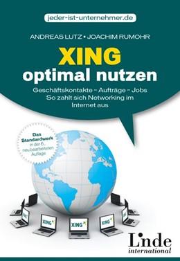 Abbildung von Lutz / Rumohr | Xing optimal nutzen | 6. Auflage | 2014 | beck-shop.de