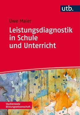 Abbildung von Maier   Leistungsdiagnostik in Schule und Unterricht   Aufl.   2014   Schülerleistungen messen, bewe...