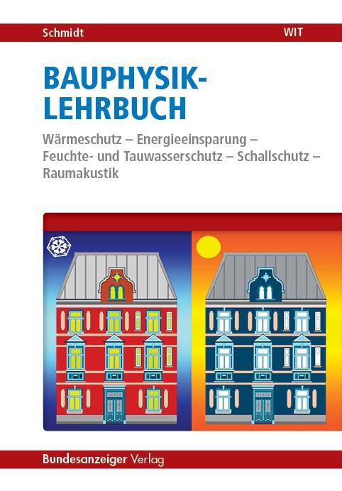Bauphysik-Lehrbuch | Schmidt, 2017 | Buch (Cover)