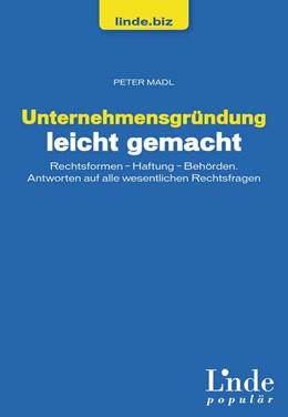 Abbildung von Madl | Unternehmensgründung leicht gemacht | 1. Auflage | 2014 | beck-shop.de