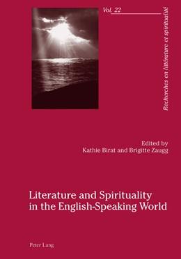 Abbildung von Zaugg / Birat | Literature and Spirituality in the English-Speaking World | 2014 | 22
