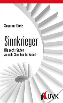 Abbildung von Dietz | Sinnkrieger | 1. Auflage | 2014 | beck-shop.de