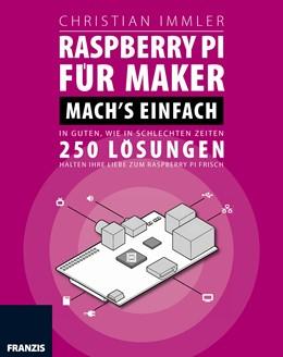 Abbildung von Immler   Raspberry Pi. Mach's einfach!   1. Auflage   2015   beck-shop.de