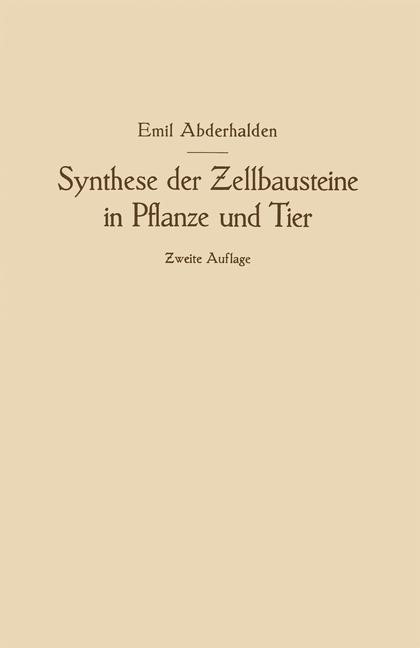Synthese der Zellbausteine in Pflanze und Tier | Abderhalden, 1924 | Buch (Cover)