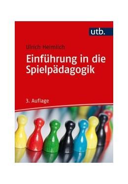 Abbildung von Heimlich | Einführung in die Spielpädagogik | 3. Auflage | 2015 | beck-shop.de