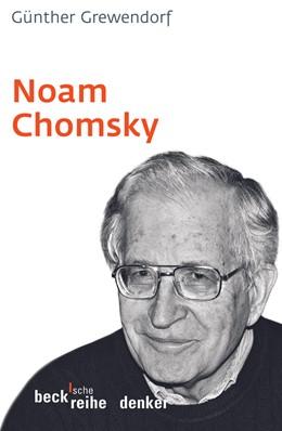Abbildung von Grewendorf, Günther | Noam Chomsky | 1. Auflage | 2006 | 574 | beck-shop.de