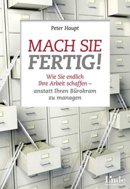Abbildung von Haupt | Mach sie fertig! | 1. Auflage | 2014 | beck-shop.de