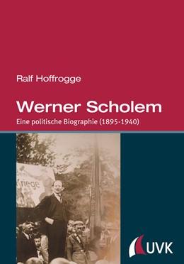 Abbildung von Hoffrogge | Werner Scholem | 2014 | Eine politische Biographie (18...