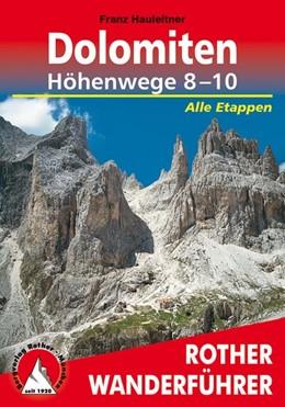 Abbildung von Hauleitner | Dolomiten Höhenwege 8-10 | 3. Auflage | 2014 | beck-shop.de