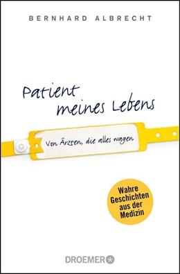 Abbildung von Albrecht   Patient meines Lebens   1. Auflage   2015   beck-shop.de