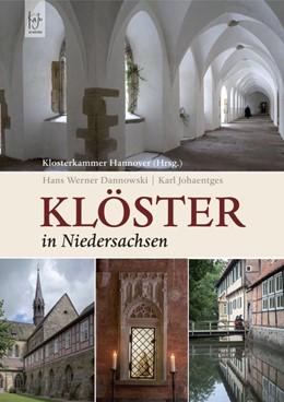 Abbildung von Dannowski | Klöster in Niedersachsen | 1. Auflage | 2014 | beck-shop.de