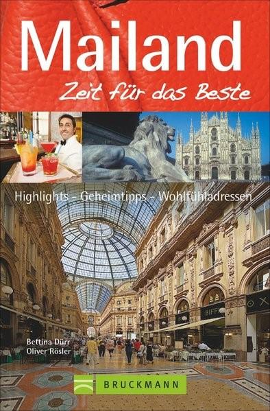 Mailand - Zeit für das Beste | Dürr / Weimar | 1. Auflage, 2015 | Buch (Cover)