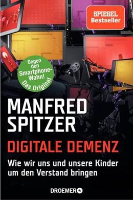 Abbildung von Spitzer | Digitale Demenz | 1. Auflage | 2014 | beck-shop.de