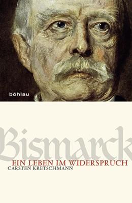 Abbildung von Kretschmann | Bismarck | 1. Auflage | 2021 | beck-shop.de