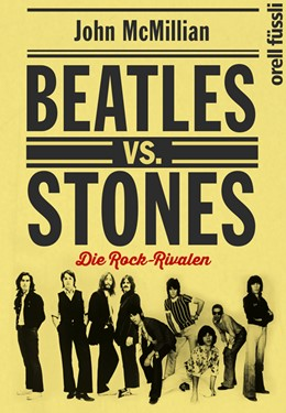 Abbildung von McMillian | Beatles vs. Stones | 2014 | Die Rock-Rivalen