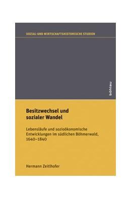 Abbildung von Zeitlhofer | Besitzwechsel und sozialer Wandel | 1. Auflage | 2014 | Lebensläufe und sozioökonomisc... | Band 036