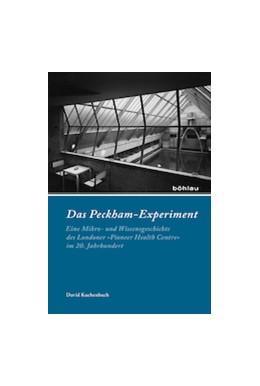 Abbildung von Kuchenbuch | Das Peckham-Experiment | 1. Auflage | 2014 | beck-shop.de