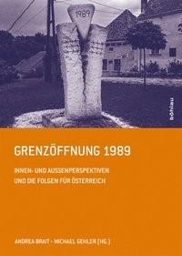Abbildung von Brait / Gehler | Grenzöffnung 1989 | 1., Mit einer CD