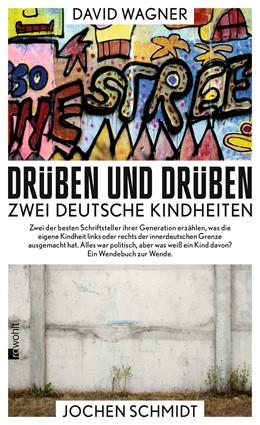 Abbildung von Schmidt / Wagner | Drüben und drüben | 2. Auflage | 2014 | Zwei deutsche Kindheiten