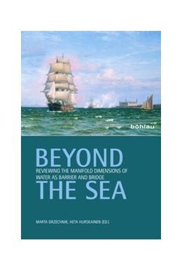 Abbildung von Grzechnik / Hurskainen | Beyond the Sea | 1. Auflage | 2014 | beck-shop.de