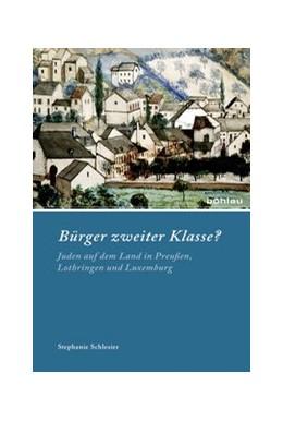 Abbildung von Schlesier | Bürger zweiter Klasse? | 2014 | Juden auf dem Land in Preußen,... | 89