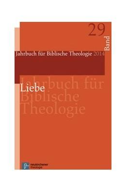Abbildung von Liebe | 1. Auflage | 2015 | beck-shop.de