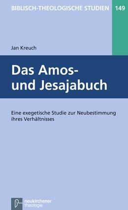 Abbildung von Kreuch   Das Amos- und Jesajabuch   1. Auflage   2014   beck-shop.de