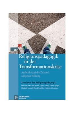 Abbildung von Religionspädagogik in der Transformationskrise | 1. Auflage | 2014 | beck-shop.de