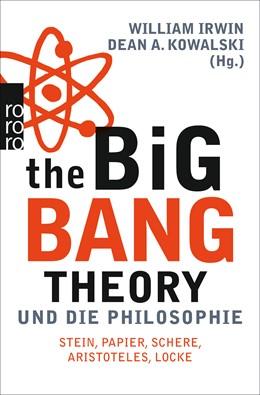 Abbildung von Irwin / Kowalski | The Big Bang Theory und die Philosophie | 5. Auflage | 2015 | beck-shop.de