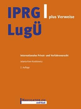Abbildung von Kren Kostkiewicz | IPRG/LugÜ plus Verweise | 1. Auflage | 2015 | beck-shop.de