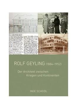 Abbildung von Scheidl | Rolf Geyling (1884-1952) | 1. Auflage | 2014 | Der Architekt zwischen Kriegen...